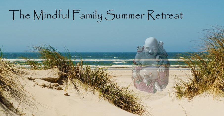 Mindful Family retreat